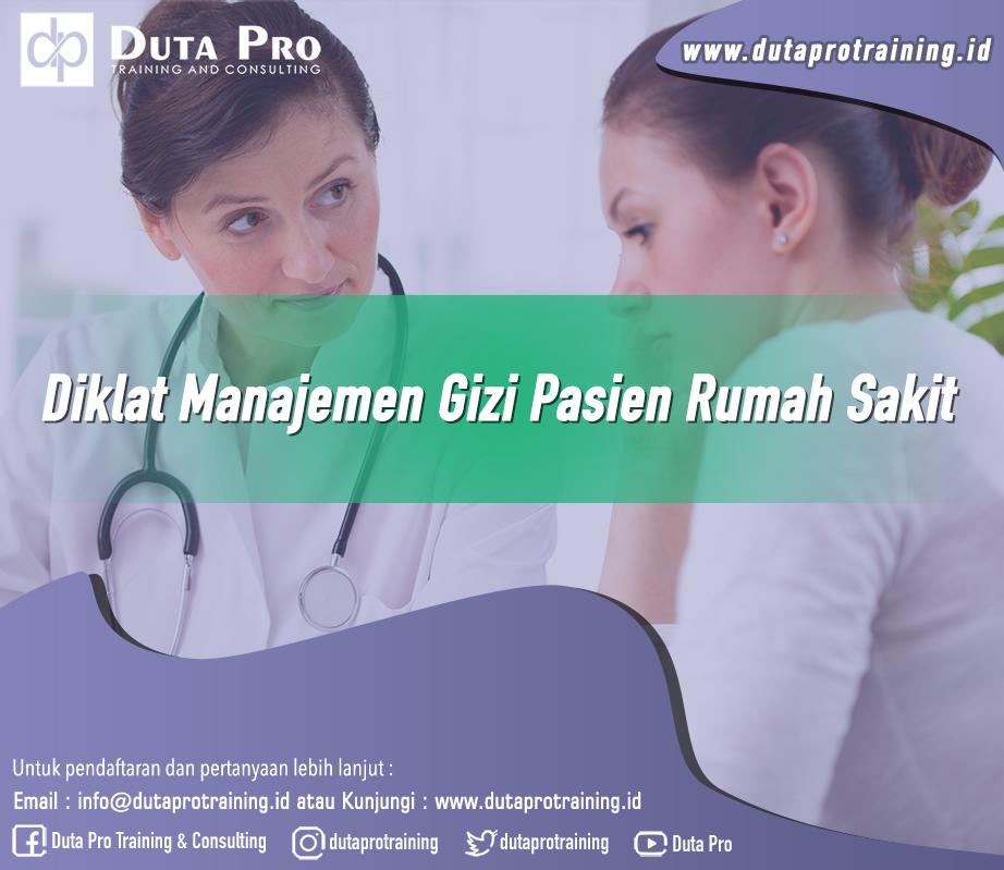 Diklat Manajemen Gizi Pasien Rumah Sakit