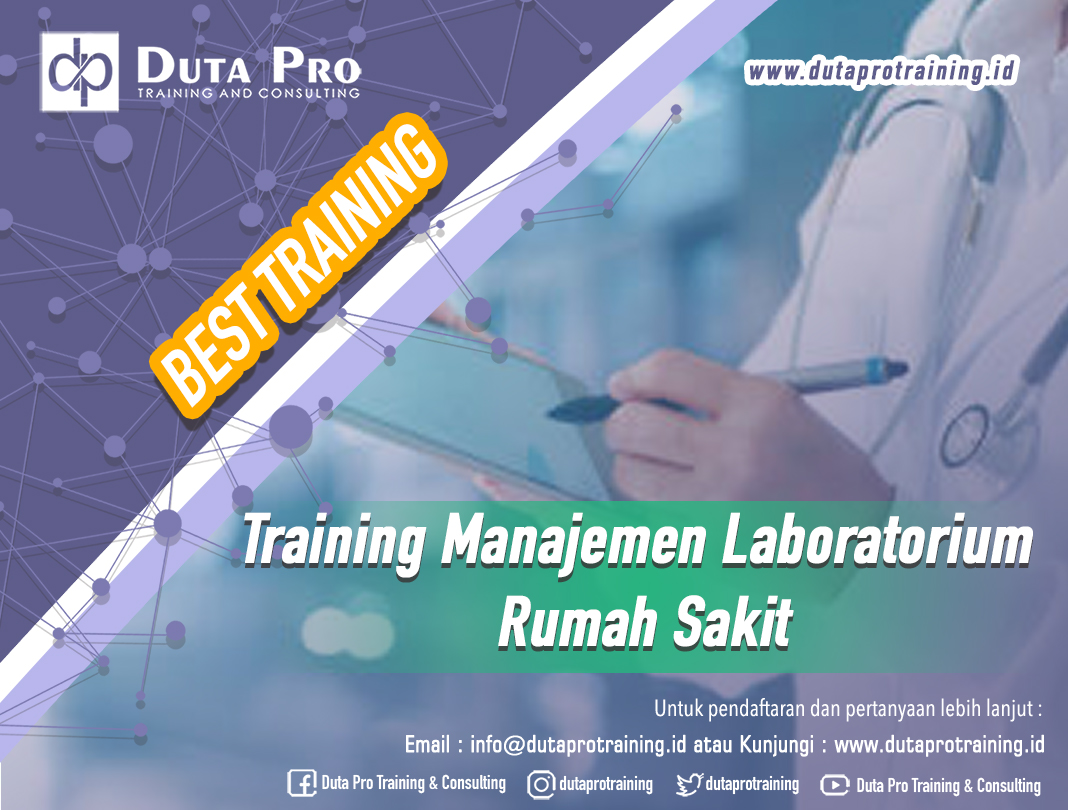 Diklat Pelatihan Manajemen Laboratorium Rumah Sakit