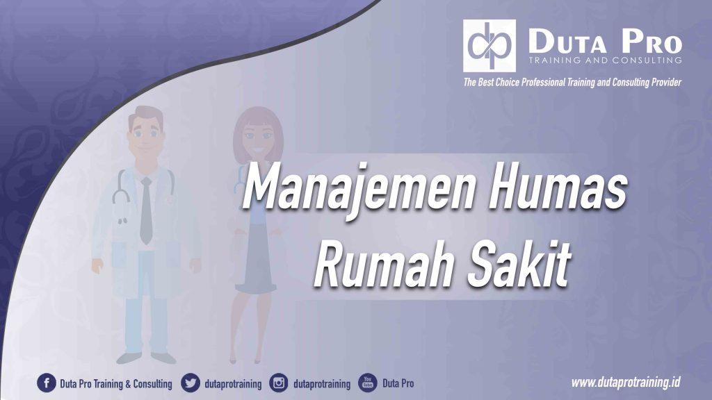 Pelatihan Manajemen Humas (Public Relations) Rumah Sakit