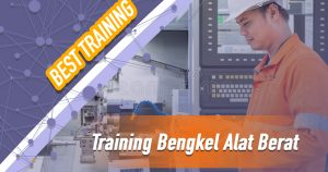 Training Bengkel Alat Berat