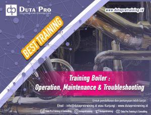 Training Boiler Operation Maintenance Troubleshooting Best Training Informasi Pelatihan Duta Pro Training Consulting di Jakarta Bandung Jogja Bali Surabaya Lombok
