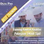 Training Kontrol Kualitas Pekerjaan Teknik Sipil Best Training Informasi Pelatihan Duta Pro Training Consulting di Jakarta Bandung Jogja Bali Surabaya Lombok