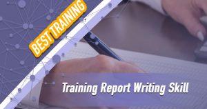Training Report Writing Skill
