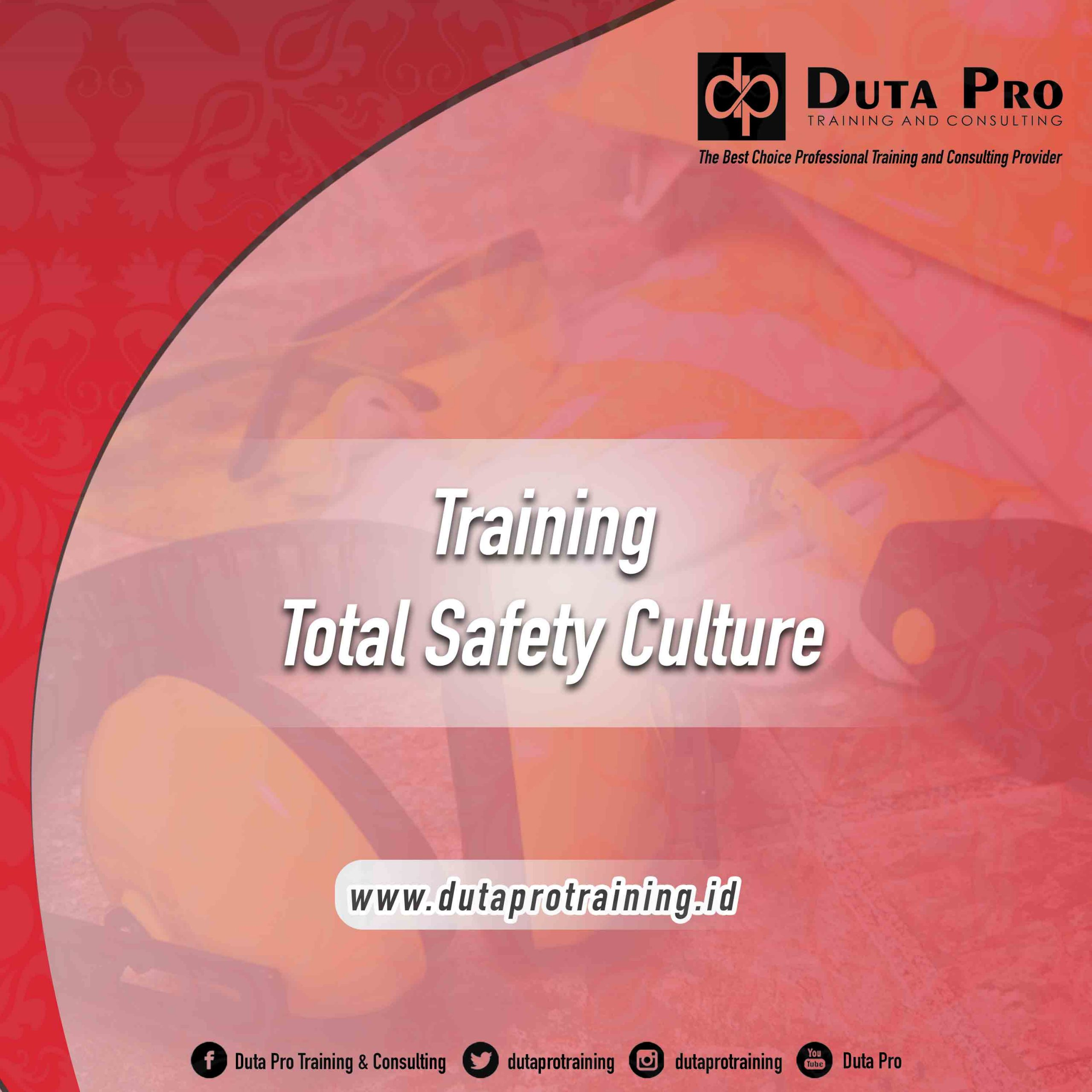 Training Total Safety Culture