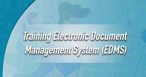 Training Electronic Document Management System (EDMS)