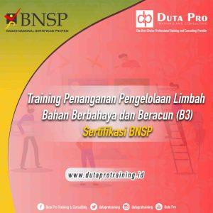 Training Penanganan Pengelolaan Limbah  Bahan Berbahaya dan Beracun (B3) Sertifikasi BNSP