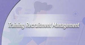 Training Recruitment Management