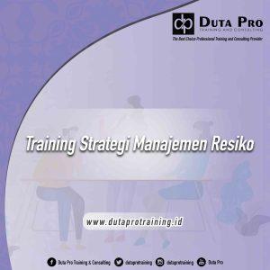 Training Strategi Manajemen Resiko jogja jakarta bandung bali