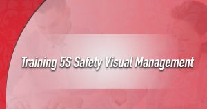 Training 5S Safety Visual Management