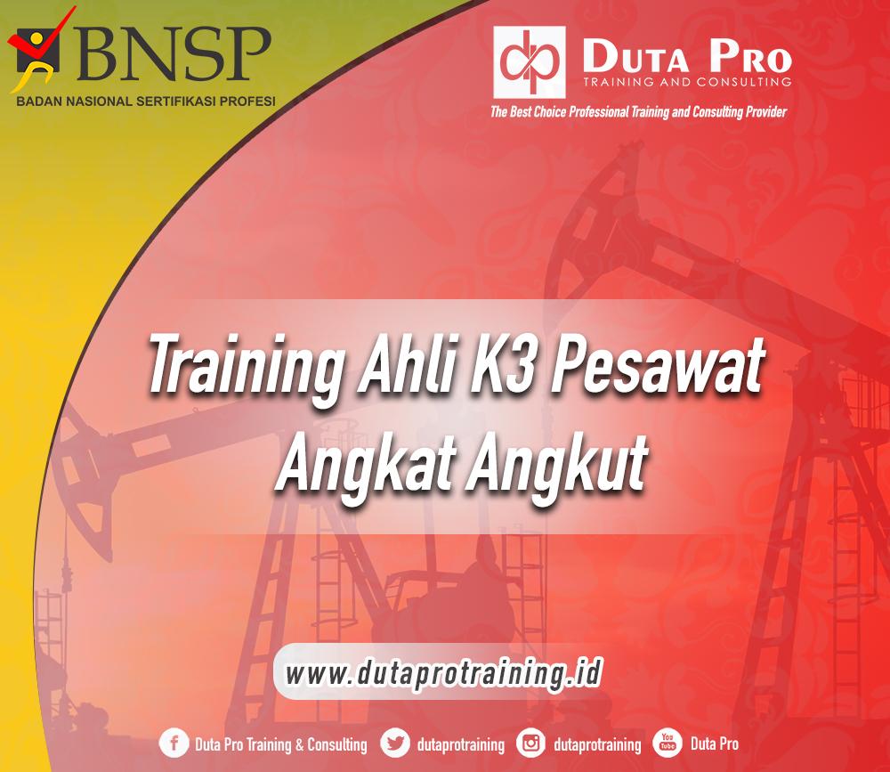 Training Ahli K3 Pesawat Angkat Angkut