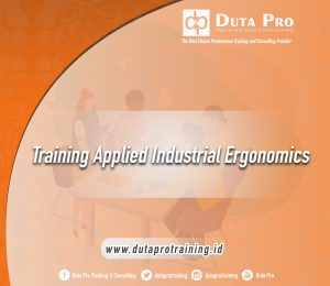 Training Applied Industrial Ergonomics