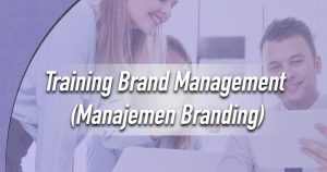 Training Brand Management
