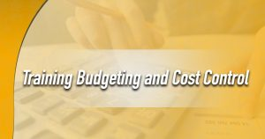 Training Budgeting and Cost Control