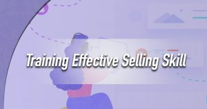 Training Effective Selling Skill