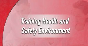Training Health and Safety Environment