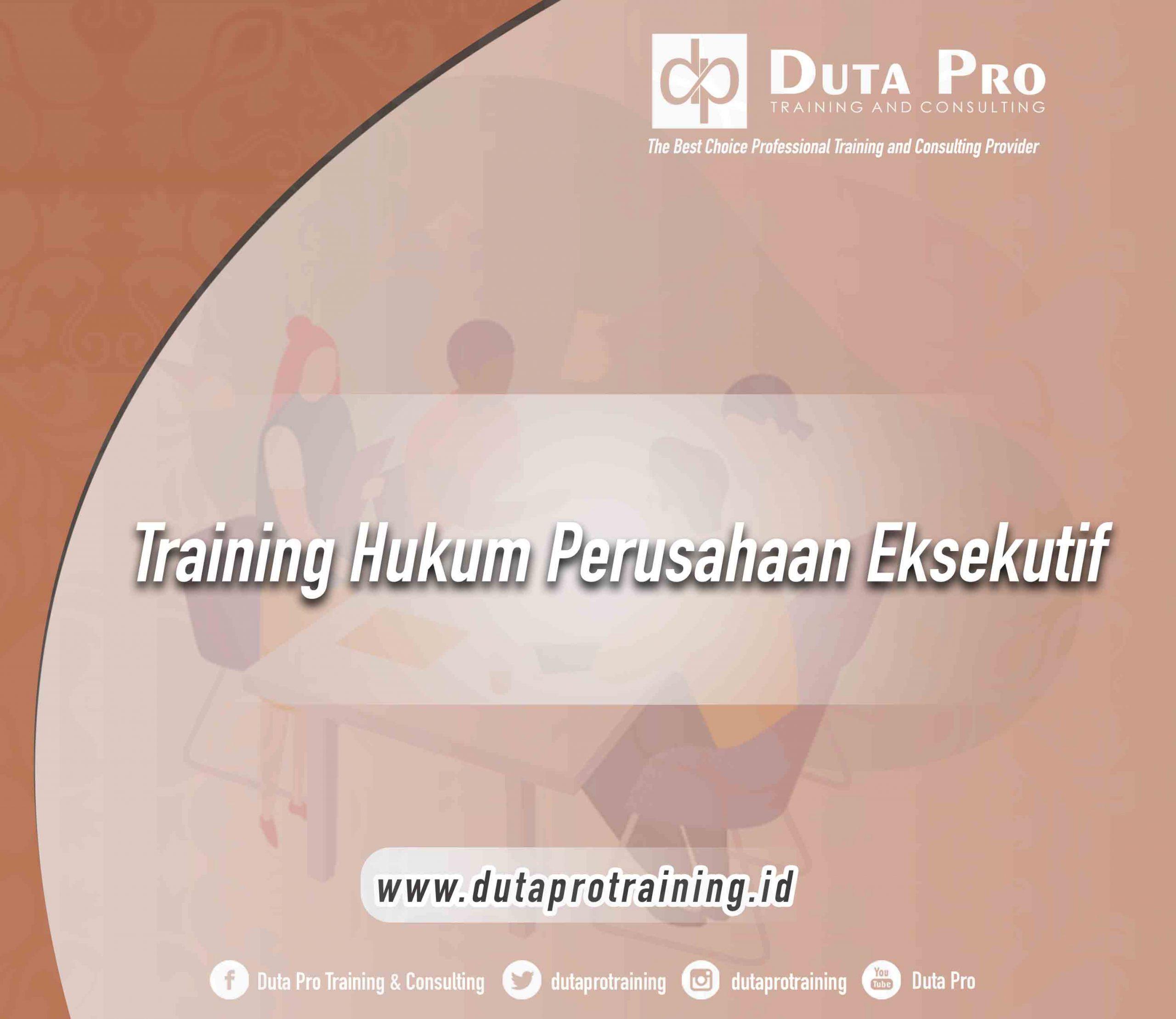 Training Hukum Perusahaan Eksekutif