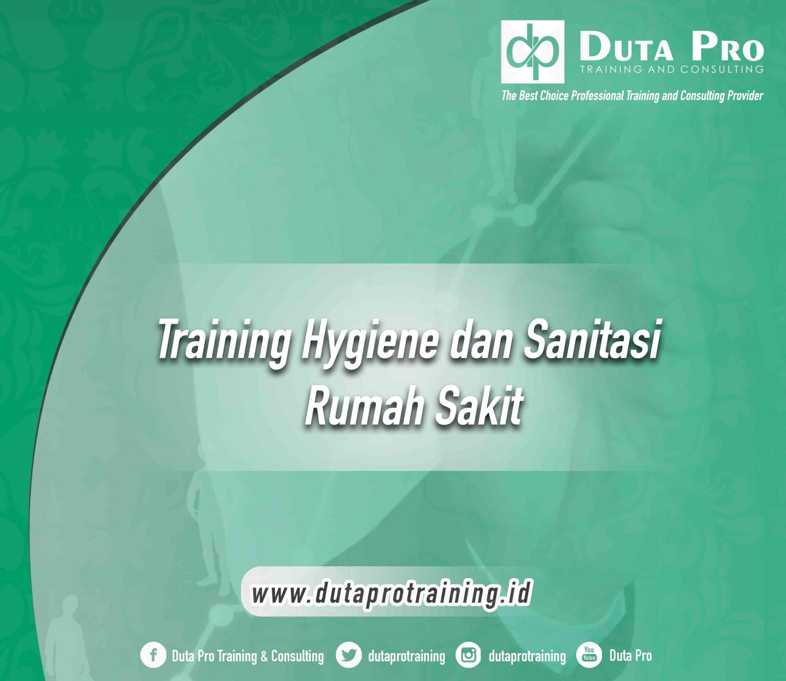 Training Hygiene dan Sanitasi Rumah Sakit