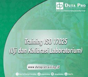 Training ISO 17025 : Uji dan Kalibrasi Laboratorium jogja bali bandung