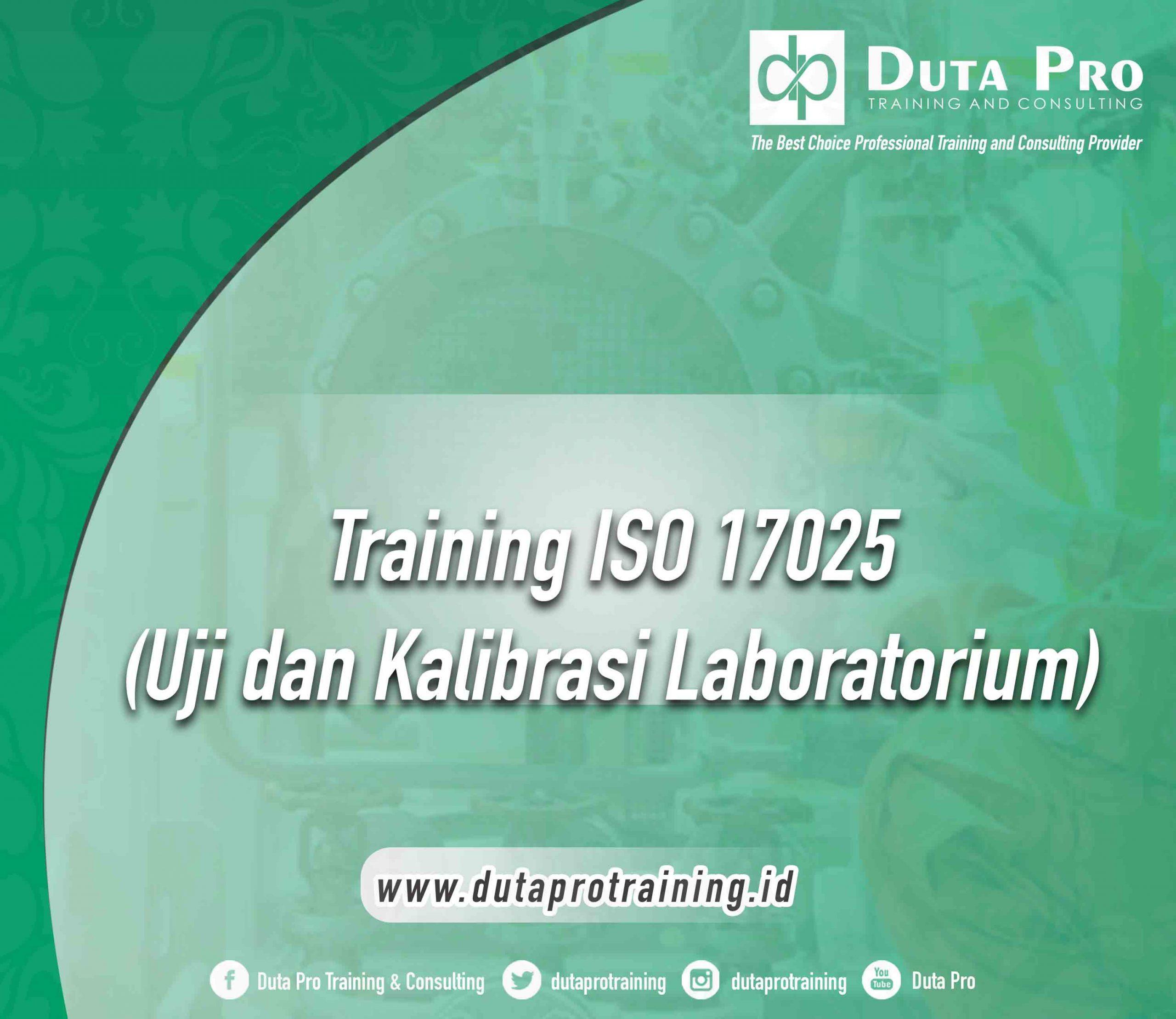 Training ISO 17025 : Uji dan Kalibrasi Laboratorium