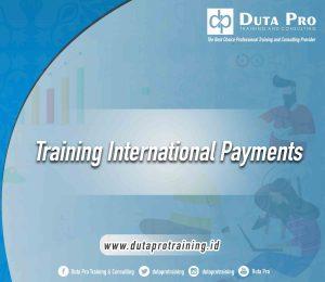 Training International Payments jogja bandung bali jakarta
