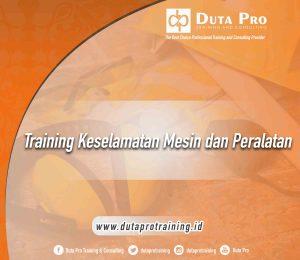 Training Keselamatan Mesin dan Peralatan
