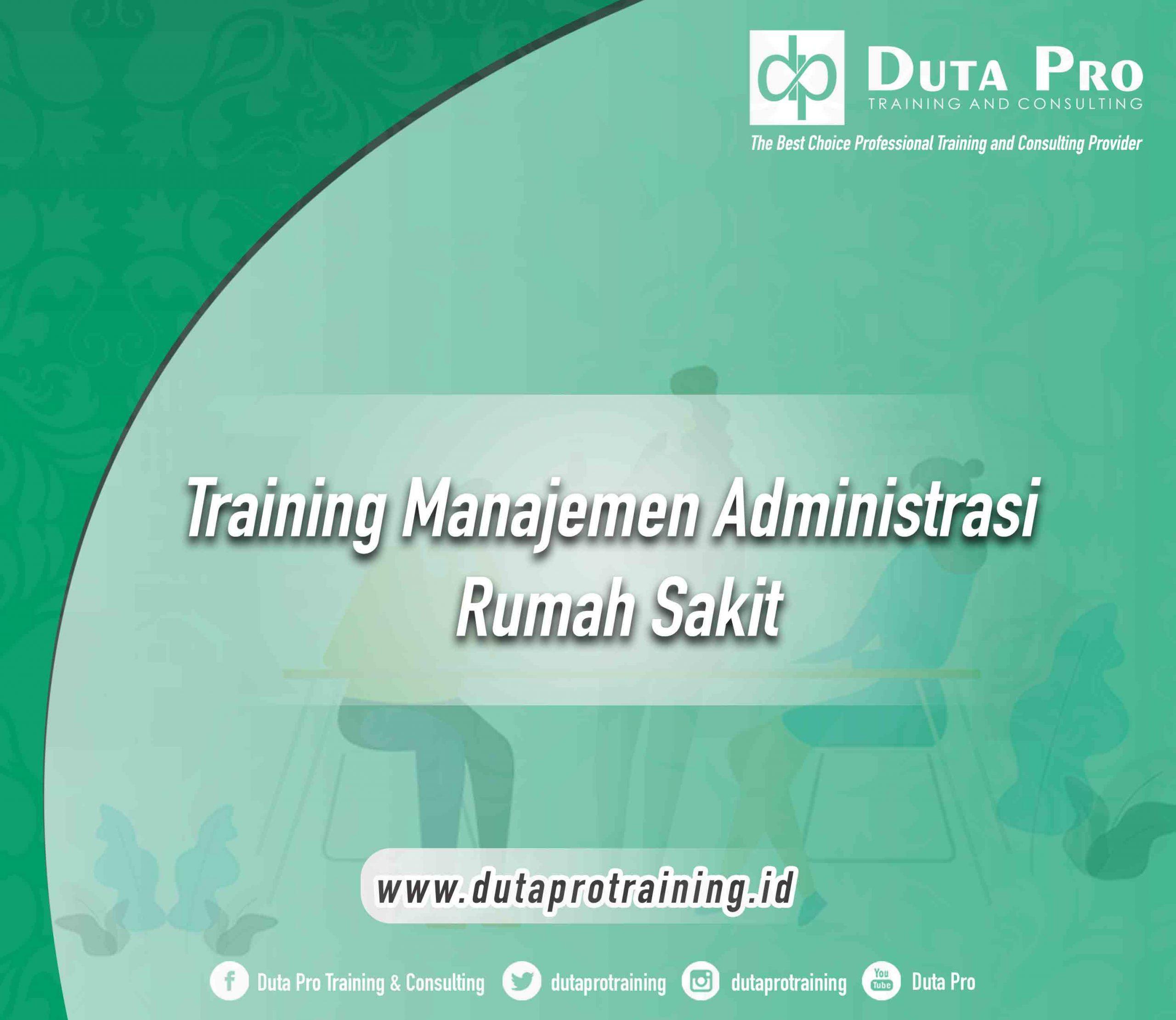 Training Manajemen Administrasi Rumah Sakit