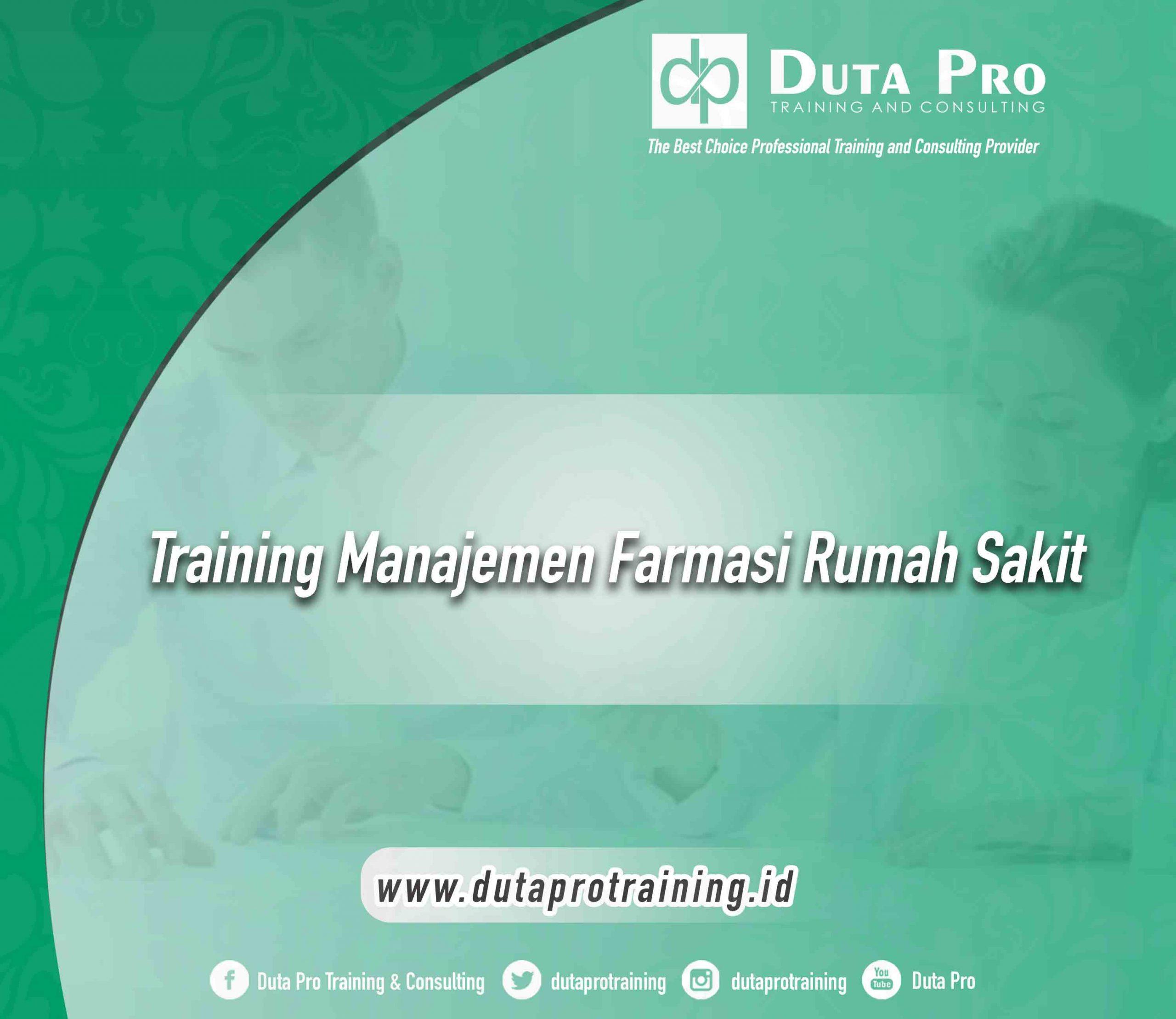 Training Manajemen Farmasi Rumah Sakit