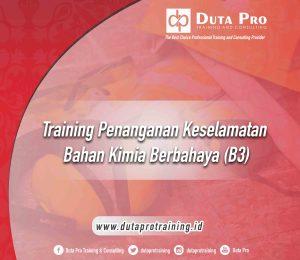 Training Penanganan Keselamatan Bahan Kimia Berbahaya (B3)