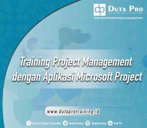 Training Project Management dengan Aplikasi Microsoft Project jogja bandung