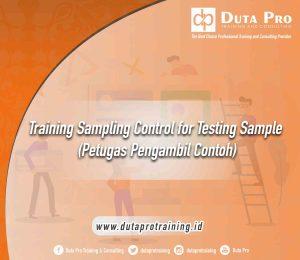 Training Sampling Control for Testing Sample  (Petugas Pengambil Contoh)