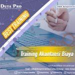 Training Akuntansi Biaya Best Training Duta Pro Training Consulting di Jakarta Bandung Jogja Bali Surabaya Lombok