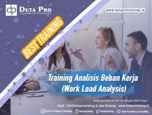 Training Analisis Beban Kerja (Work Load Analysis) Best Training Informasi Pelatihan Duta Pro Training Consulting di Jakarta Bandung Jogja Bali Surabaya Lombok