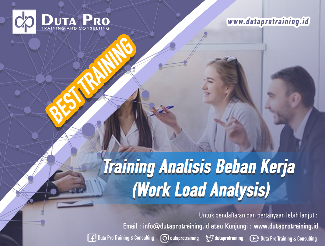 Training Analisis Beban Kerja (Work Load Analysis)