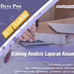 Training Analisis Laporan Keuangan Best Training Informasi Pelatihan Duta Pro Training Consulting di Jakarta Bandung Jogja Bali Surabaya Lombok