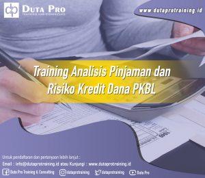 Training Analisis Pinjaman dan Risiko Kredit Dana PKBL Image Training Duta Pro Training Jakarta Bandung Jogja Bali Surabaya Lombok