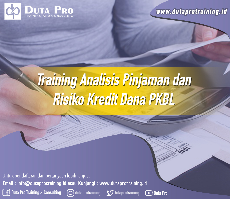 Training Analisis Pinjaman dan Risiko Kredit Dana PKBL