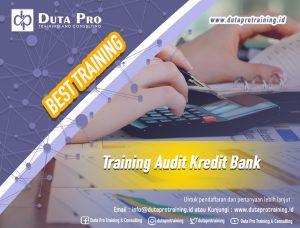 Training Audit Kredit Bank Best Training Informasi Pelatihan Duta Pro Training Consulting di Jakarta Bandung Jogja Bali Surabaya Lombok
