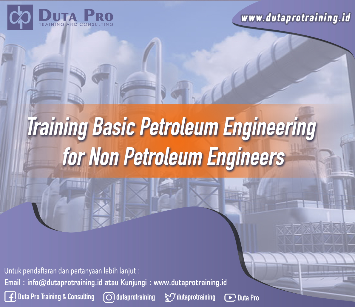 Training Basic Petroleum Engineering for Non Petroleum Engineers