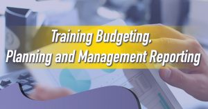 Training Budgeting, Planning and Management Reporting