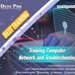 Training Computer Network and Troubleshooting Best Training Informasi Pelatihan Duta Pro Training Consulting di Jakarta Bandung Jogja Bali Surabaya Lombok