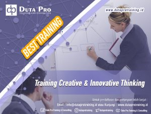 Training Creative & Innovative Thinking Best Training Informasi Pelatihan Duta Pro Training Consulting di Jakarta Bandung Jogja Bali Surabaya Lombok