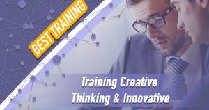 Training Creative Thinking & Innovative