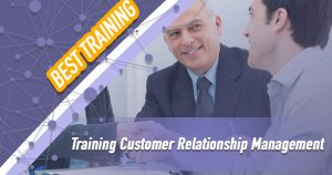 Training Customer Relationship Management
