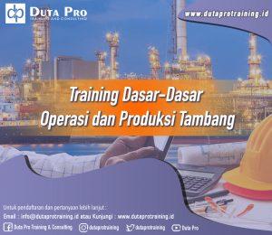 Training Dasar-dasar Operasi dan Produksi Tambang Image Training Duta Pro Training Jakarta Bandung Jogja Bali Surabaya Lombok