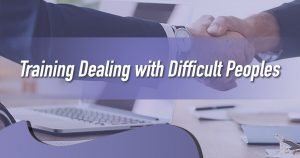 Training Dealing With Difficult Peoples
