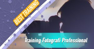 Training Fotografi Professional
