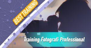 Training Fotografi Professional