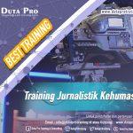 Training Jurnalistik Kehumasan Best Training Informasi Pelatihan Duta Pro Training Consulting di Jakarta Bandung Jogja Bali Surabaya Lombok