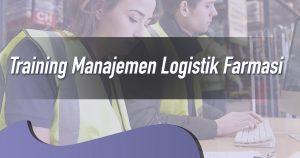 Training Manajemen Logistik Farmasi