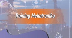 Training Mekatronika